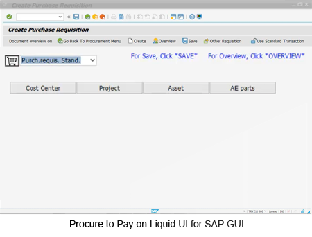 Procure to Pay on Liquid UI for SAP GUI